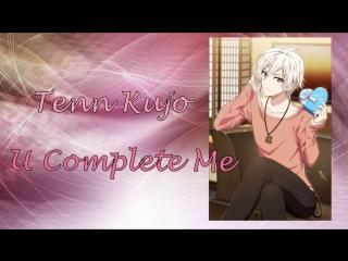 TRIGGER - Tenn Kujo - U Complete Me - rus sub full
