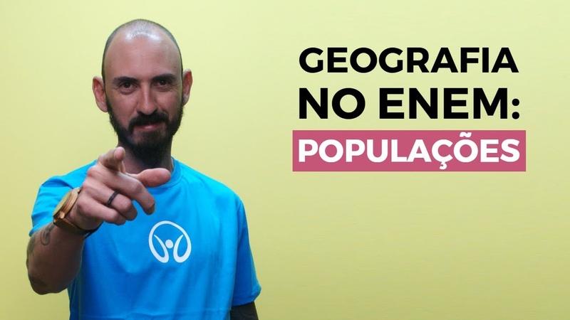 Geografia no Enem: Populações - Brasil Escola