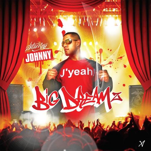 Джонни альбом Big Dreamz