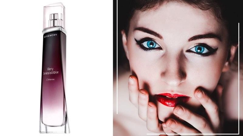 Givenchy Very Irresistible L'Intense / Живанши Вери Ирресистбл Интенс - обзоры и отзывы о духах