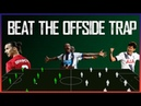 How to Beat the Offside Trap
