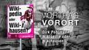 Dirk Pohlmann • Wikipedia oder Wikihausen? , Vortrag bei koblenz: im dialog