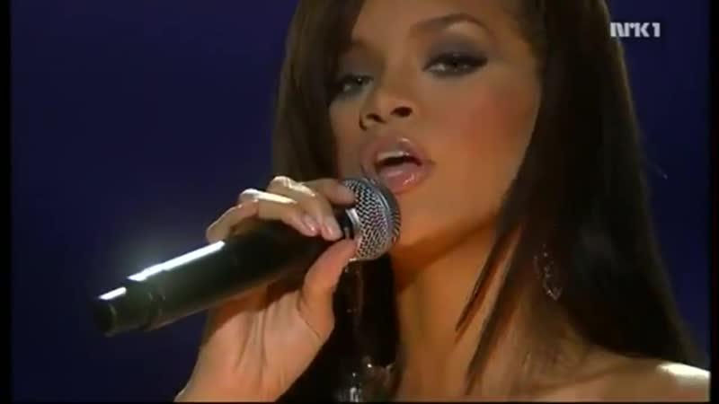Rihanna - Unfaithful (live on Nobel Peace Prize Concert 2006)