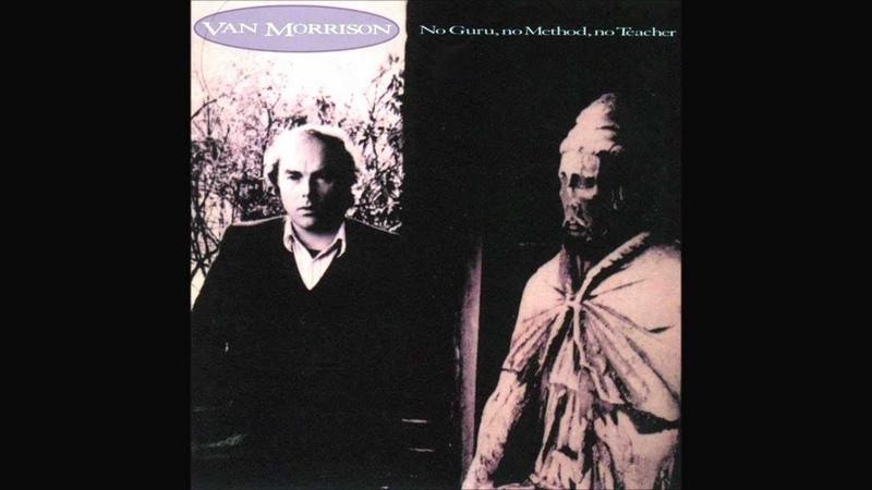 Van Morrison - Got to Go Back