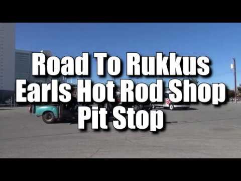 Road To Rukkus Rat Rod Event at Earls Hot Rod Shop