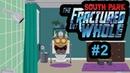 South Park The Fractured but Whole Новый герой для этого города 2 2160p 4K UHD 60Fps