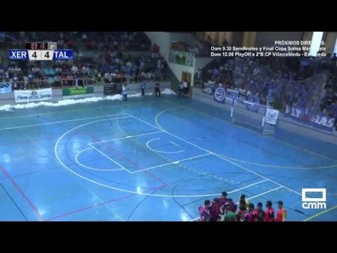 DIRECTO: Fútbol sala. Xerez Deportivo FC - FS Talavera. Play Off a 2ª. Castilla -La Mancha Media