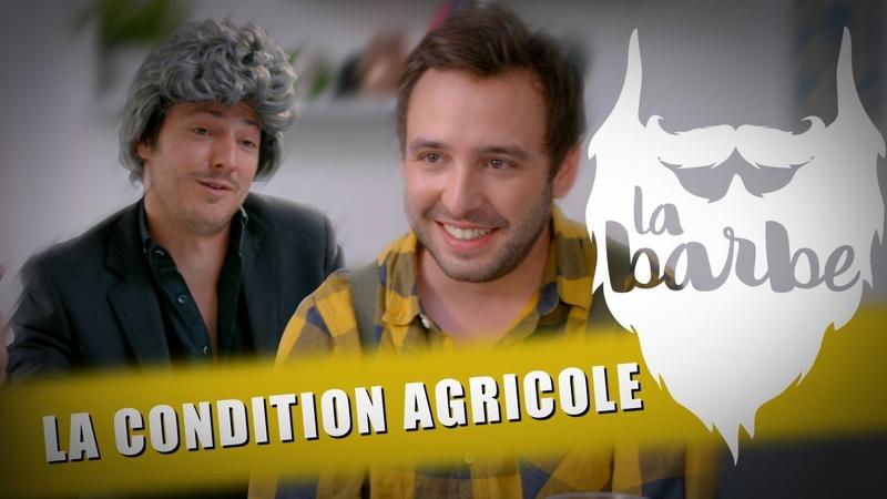 LA CONDITION AGRICOLE (feat. JULIEN PESTEL) - LA BARBE