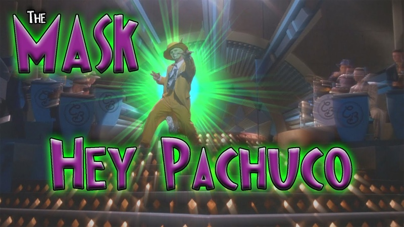 Hey Pachuco – The Mask (Soundtrack Remix Edit) (720p, 60FPS)