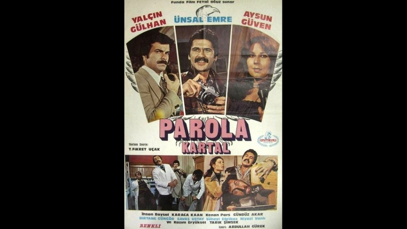 Parola Kartal - Türk Filmi