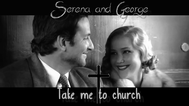 ► Serena and George Pemberton || Take Me To Church (for Alison)