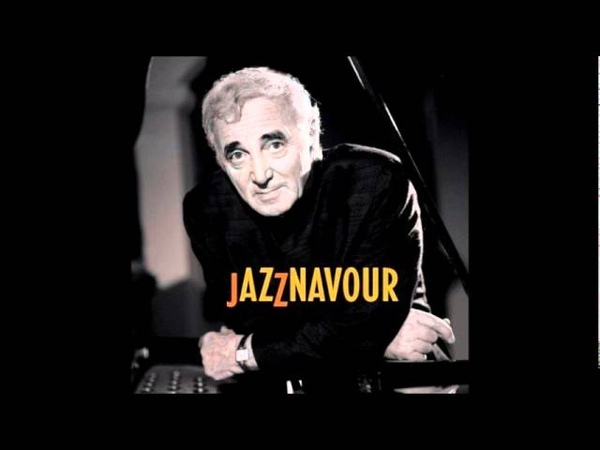 Charles Aznavour Dianne Reeves - Yesterday when I was young