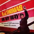 B.J. Thomas альбом On My Way