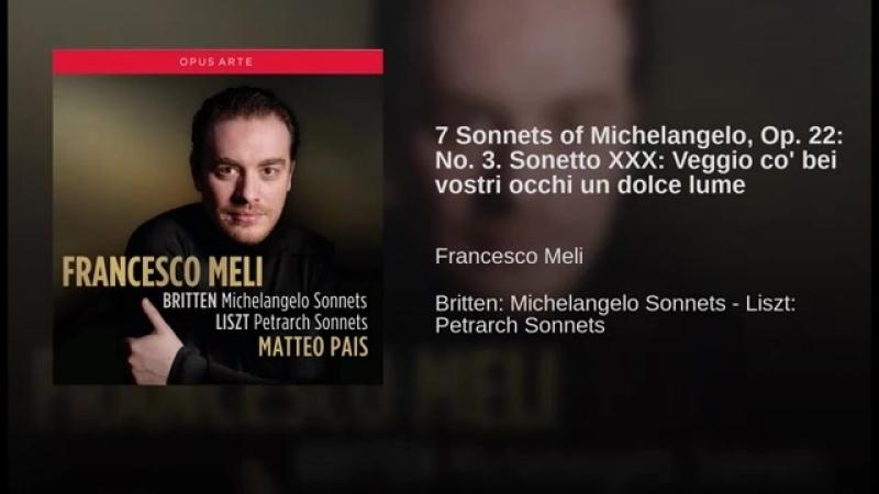 7 Sonnets of Michelangelo, Op. 22_ No. 3. Sonetto XXX_ Veggio co bei vostri occ