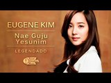Eugene Kim - Nae Guju Yesunim (Shout to the Lord -