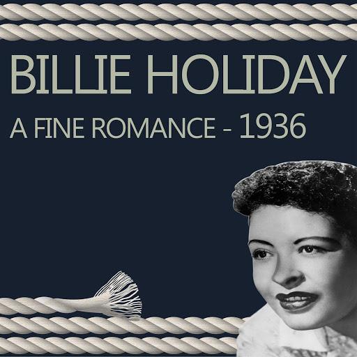Billie Holiday альбом A Fine Romance - 1936