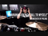 Drumcover Marianas Trench - All to myself