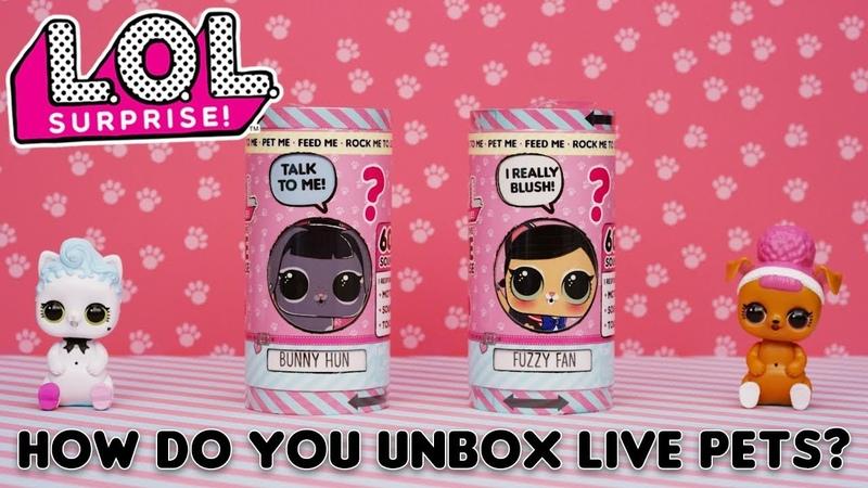 LOL Surprise! | How Do You Unbox LOL Surprise! Interactive Live Pets? | PetsOfLOL
