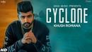 Cyclone Full Song Khush Romana Ikwinder Singh Latest Punjabi Songs 2019 Saga Music