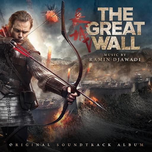Ramin Djawadi альбом The Great Wall (Original Motion Picture Soundtrack)