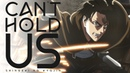 Attack On Titan | Can't Hold Us