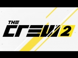 THE CREW 2 - Face You Ride - Трейлер - Ubisoft