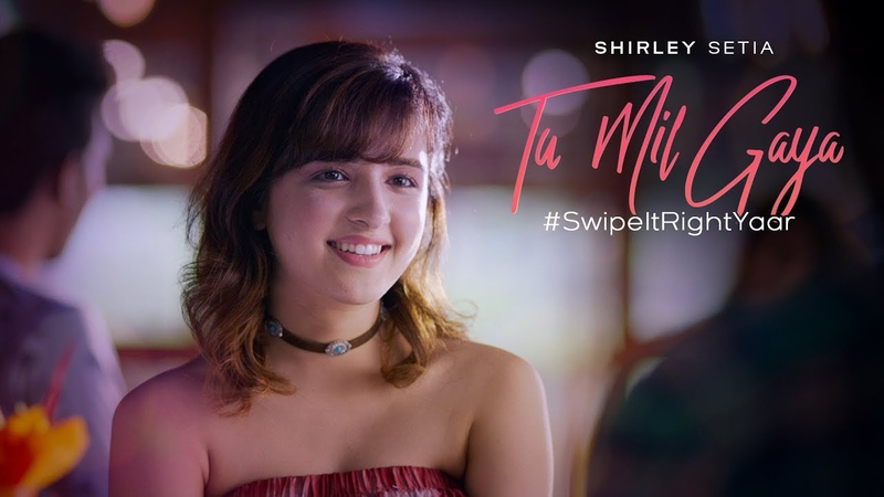 Tu Mil Gaya - (Official Video) | Shirley Setia ft. Eklavey Kashyap | SwipeItRightYaar