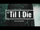 Future x Rick Ross Type Beat 'Til I Die