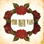 The Blue Van альбом True