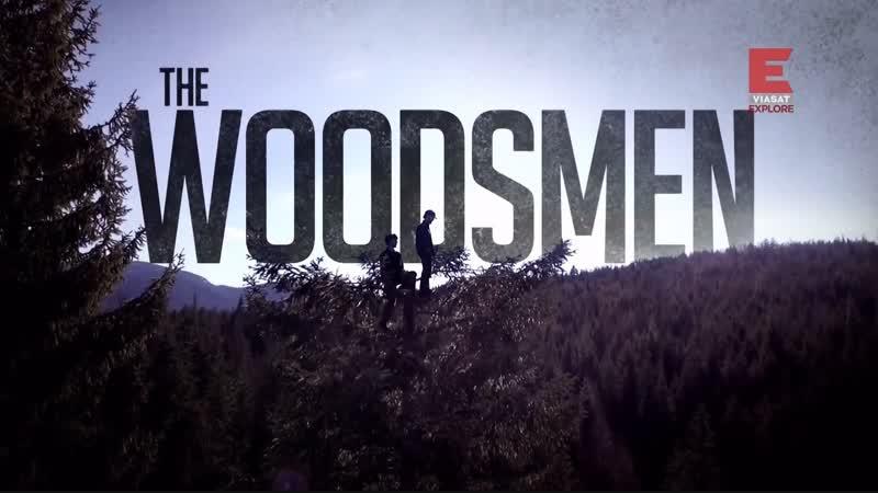 Лесные люди 2 серия. Коллапс The Woodsmen