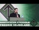 Manifestation Stockholm 2018 - Fredrik Vejdeland talar