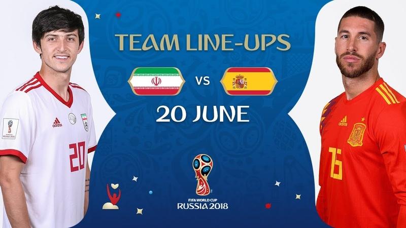 LINEUPS – IR IRAN V SPAIN - MATCH 20 @ 2018 FIFA World Cup™