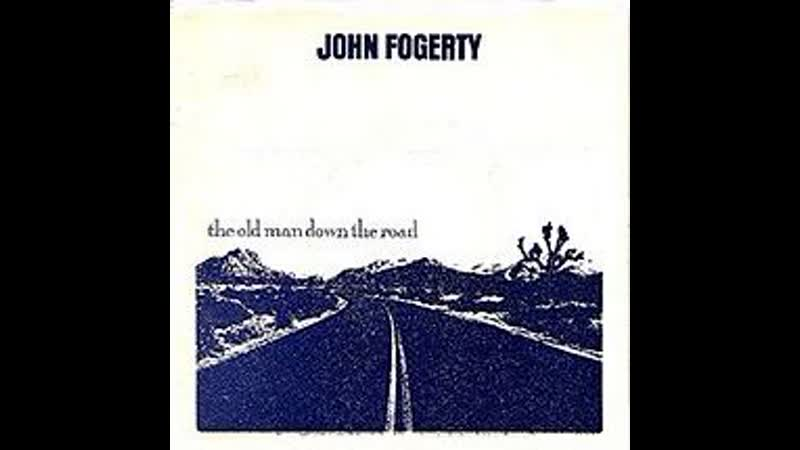 John Fogerty - The Old Man Down the Road (1984)