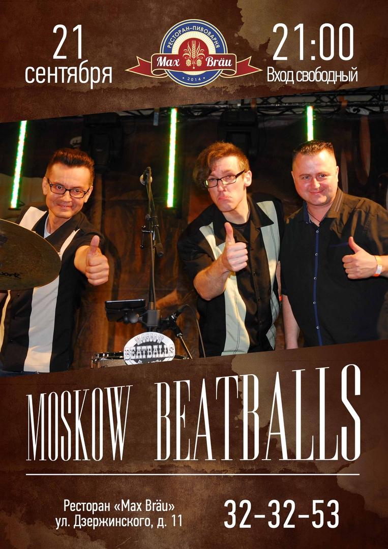 21.09 Moscow Beatballs в ресторане Max Brau!