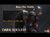 [PC] [NG+5] Белка-клирик ٩(◕‿◕)۶ [Dark Souls 3] part [1]