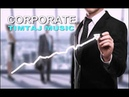 Corporate Motivational Music For Videos | Royalty-Free Music by TimTaj