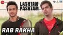 Rab Rakha | Lashtam Pashtam | Sukhwinder Singh Harshdeep Kaur | Om Puri, Samar, Vibhav Ishita