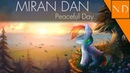 Nicolas Dominique - Miran Dan (Peaceful Day)