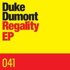 Duke Dumont альбом Regality EP