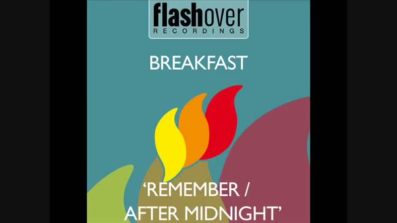 Breakfast - Remember (Original Mix) [HQ]