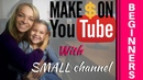 Make Money On YouTube Even With A Small Channel
