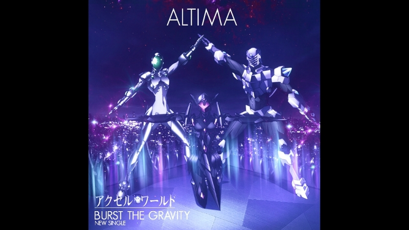 ALTIMA - Burst the Gravity