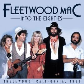 Fleetwood Mac альбом Into the Eighties (Live)
