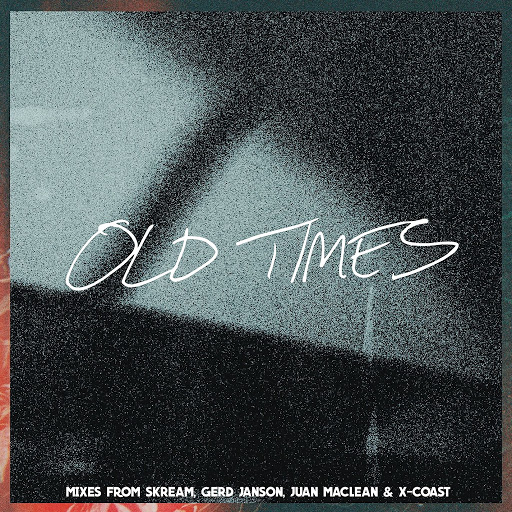 Amtrac альбом Old Times (feat. Anabel Englund) [Remixes]