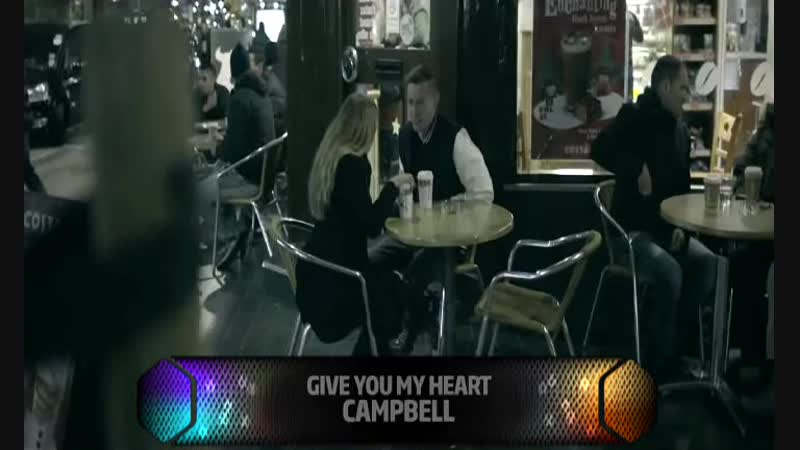 Campbell - Give Me Your Heart