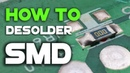 How to desolder SMD components without special tools