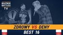 Zdrowy vs Deny - Best 16 - Polish Beatbox Battle