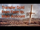 King of Avalon Transfer Gold from Farm to Main Account.