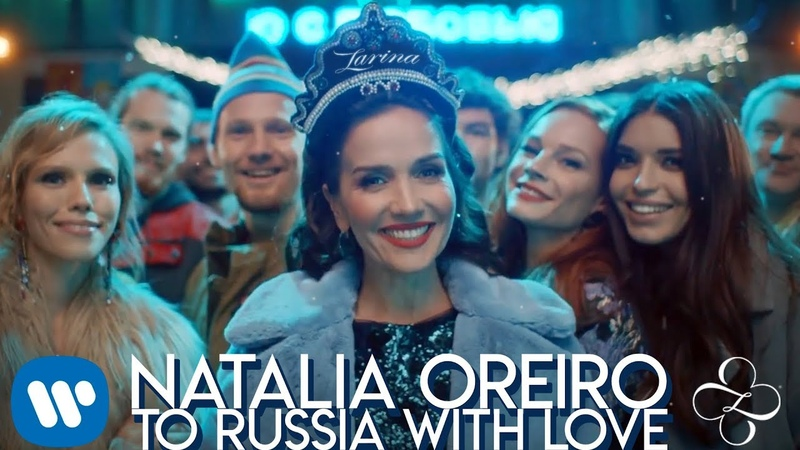 Natalia Oreiro - To Russia with Love | Official Video