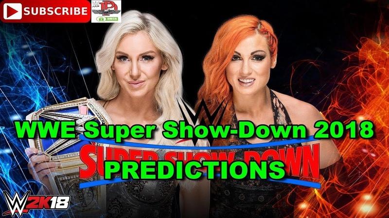 WWE Super Show Down 2018 SmackDown Women's Championship Charlotte Flair vs Becky Lynch Predictions